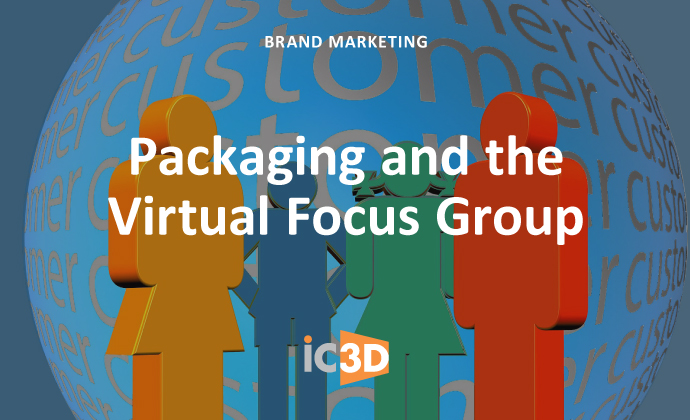 Packaging and the Virtual Focus Group